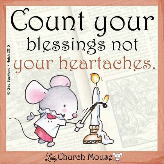 Count Your Blessings...Little Church Mouse 2015.