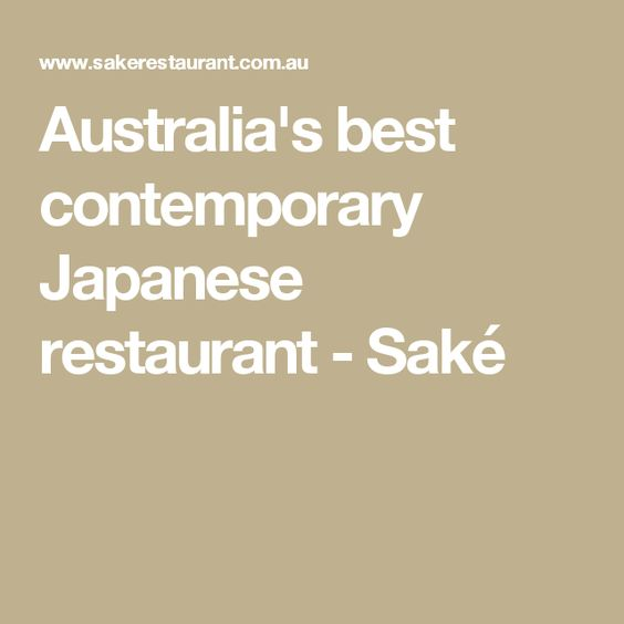 Australia's best contemporary Japanese restaurant - Saké