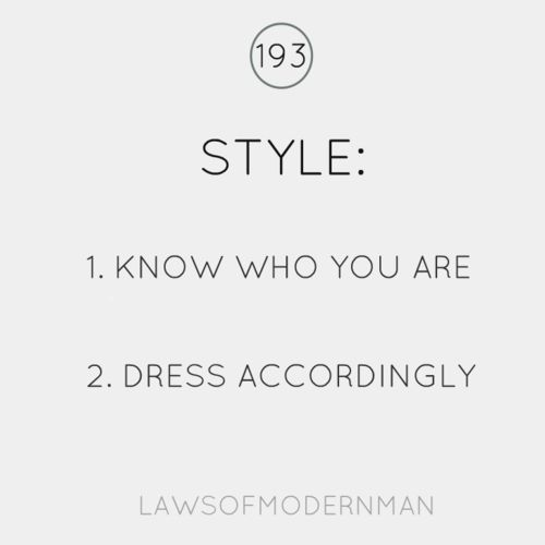 style: 1) know who you are 2) dress accordingly