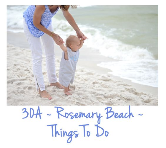 Rosemary Beach 30A Itinerary Things To Do, Restaurants To Eat At, Nanny Service