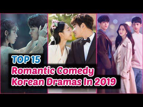 Top 15 Romantic Comedy Korean Dramas In 2019 You Need To Watch Youtube In 2021 Romantic Comedy Korean Drama Comedy