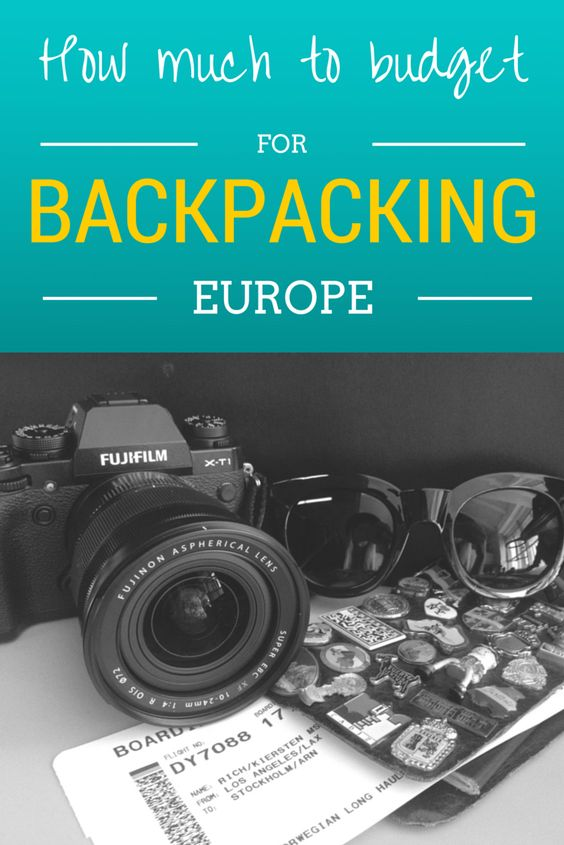 How Much to Budget for Backpacking Europe