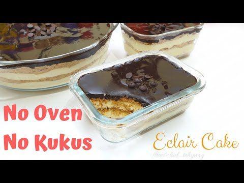 Tanpa Kukus Tanpa Oven Membuat Eclair Cake Simple Youtube Eclairs Makanan Memanggang Kue