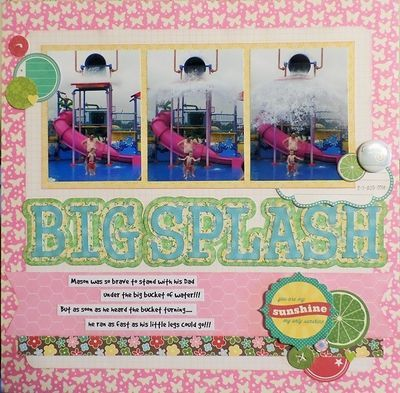 Soup Spotting: Big Splash layout by Sandy Ross featuring Jillibean Soup