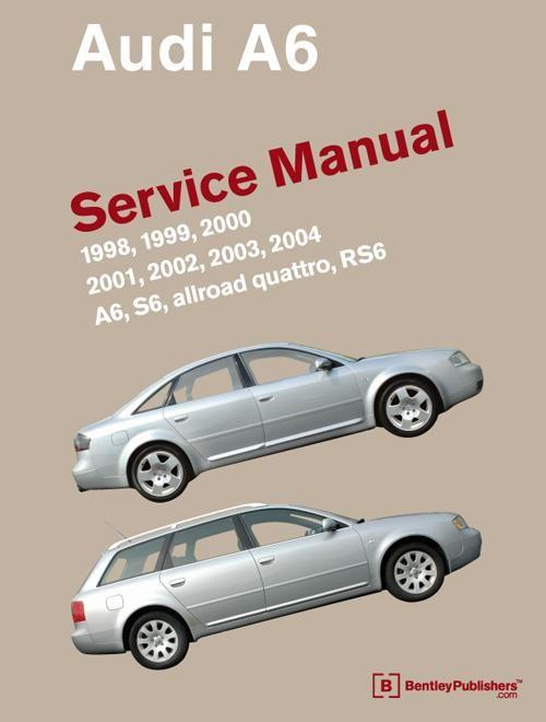 Audi A6 C5 Service Manual 1998 1999 2000 2001 2002 2003 2004 Audi A6 Audi A6 Allroad Audi