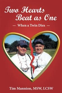 Barbara Rubel's Foreword in Two Hearts Beat as One...for those coping with loss of their twin.