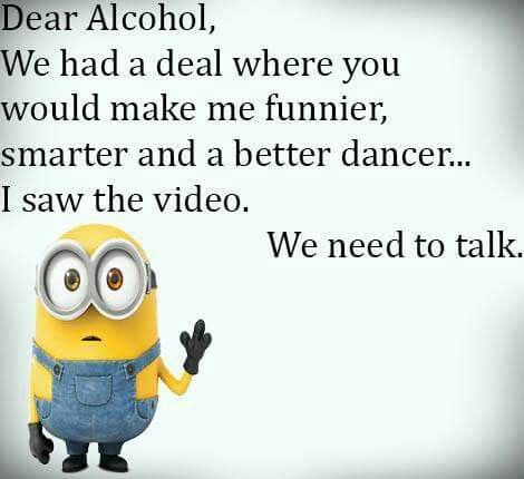 Minion Alcohol, dancer 。◕‿◕。 See my Despicable Me Minions pins https://www.pinterest.com/search/my_pins/?q=minions: