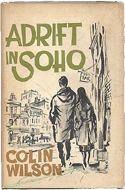 Adrift in Soho by Colin Wilson