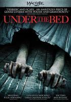 Under the bed [videorecording]