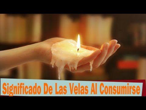 Significado De Las Velas Al Consumirse Descubre El Significado De Las Velas Al Consumirse Youtube Candle Wax Candles Tea Light Candle
