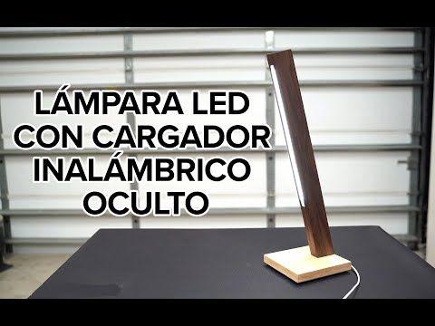 Lampara Led Con Cargador Inalambrico Oculto Luz Usb Modificada Youtube Lampara Led Led Lampara Madera