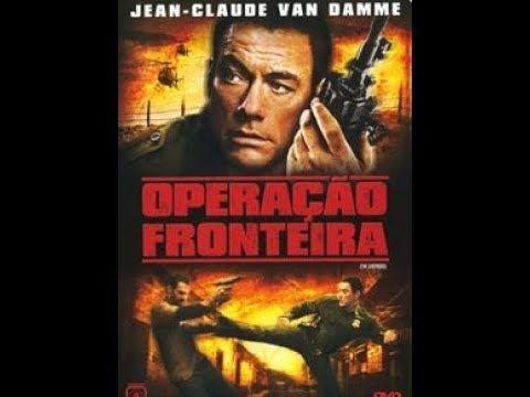 Van Damme Scott Adkins Operacao Fronteira Filme Completo