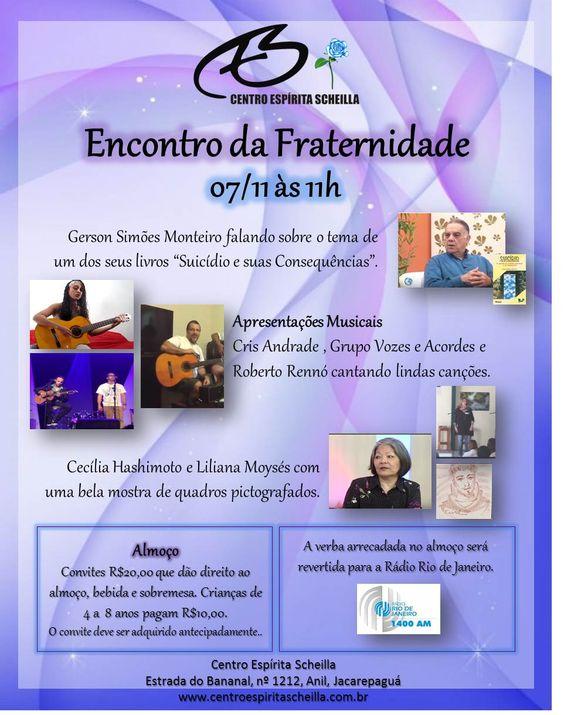 Centro Espírita Scheilla Convida para o seu Encontro da Fraternidade - Anil - RJ - http://www.agendaespiritabrasil.com.br/2015/11/02/centro-espirita-scheilla-convida-para-o-seu-encontro-da-fraternidade-anil-rj/