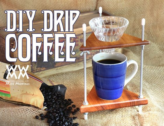 Diy Drip Coffee Maker Bois