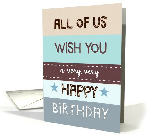 All Of Us Wish You A Very Very Happy Birthday Business Retro Card Very Happy Birthday Birthday Greeting Cards Corporate Greeting Cards
