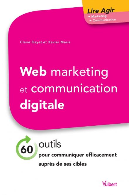 Web marketing et communication digitale | Vuibert.fr