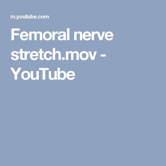 femoral nerve stretch.mov - youtube | compression of femoral nerve, Muscles