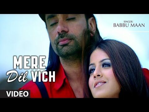 Mere Dil Vich Babbu Maan Full Song Pyaas Youtube Songs Mp3 Song Download Mp3 Song