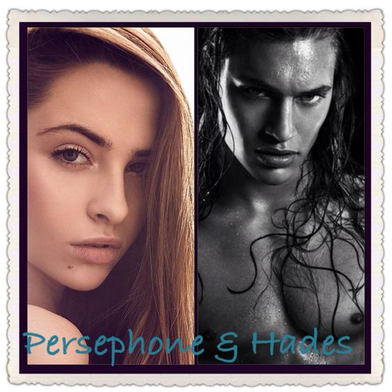 Persephone & Hades - Sherrilyn Kenyon's - Dark Hunter Series  Just my idea of what some of my favorite book characters might look like IRL.
