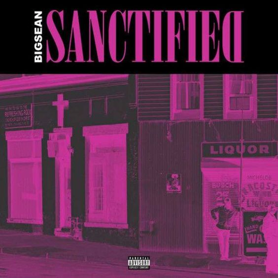 Big Sean - Sanctified   Tha Fly Nation