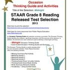 This classroom tested product includes the complete analysis for the STAAR released test poem: Midnight. It is released as a 8th grade selection, b...