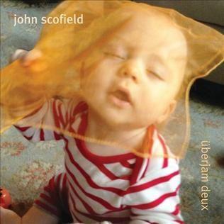 Resultado de imagen de john scofield überjam deux