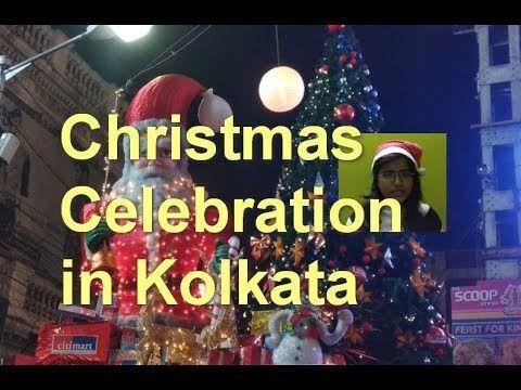 Christmas Celebration In Kolkata Park Street Bow Barracks Esplanade New Year Shopping Carnival Christmas Celebrations Holiday Stories India Travel Places