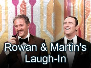 Rowan & Martin's Laugh-In - the jokes were waaaaay over my head at the time but I still liked to watch it because it was so colorful and kinda weird.