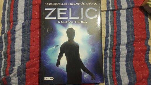 """""""Zelic: La Nueva Tierra"""" escrito ppr Raiza Revelles y Sebastián Arango.:"""