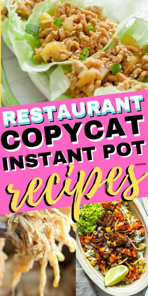 Instant Pot Copycat Restaurant Recipes