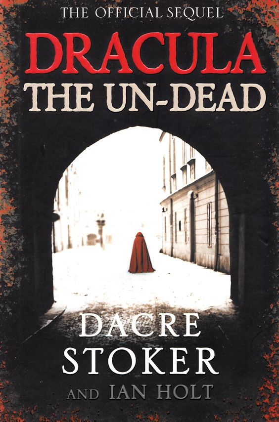 Dracula The Undead by Dacre Stoker and Ian Holt