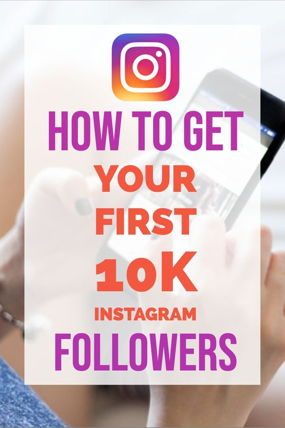 How to get 10K followers on Instagram