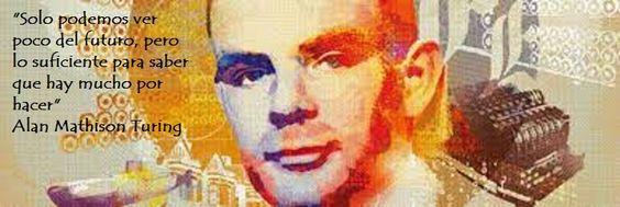 """Tal como lo dice en esta frase Alan Turing, cuya historia, ejemplo tanto de su genio como de la incomprensión humana, tiene hoy una nueva lectura a través de la película """"Descifrando Enigma (The im..."""