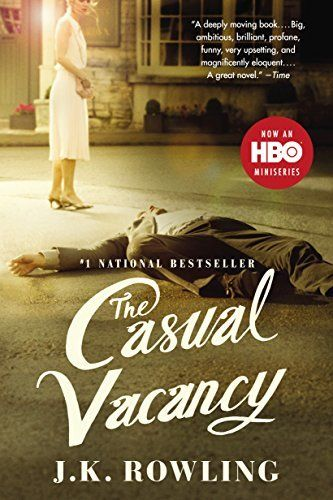 The Casual Vacancy by J. K. Rowling: