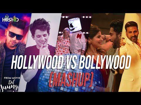 Hollywood Vs Bollywood 2018 Party Mashup Dj Harshid Youtube Mashup Songs Romantic Love Song