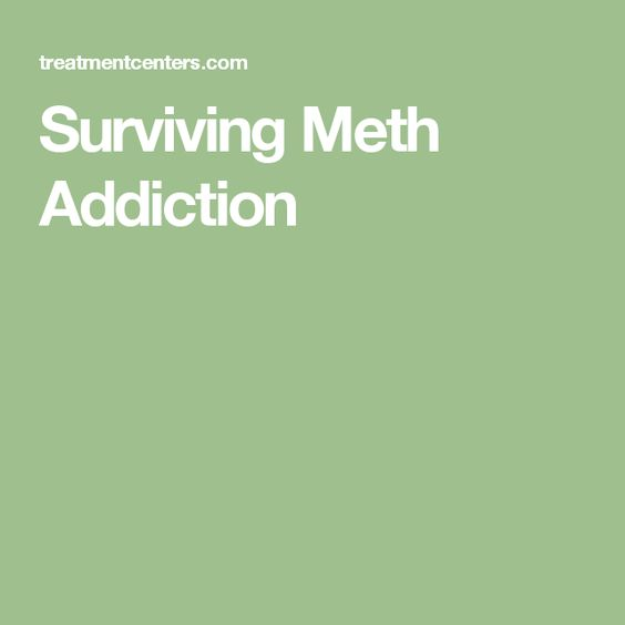 Surviving Meth Addiction