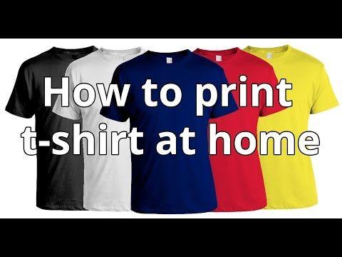How To Print T Shirt At Home Diy T Shirt Printing Youtube