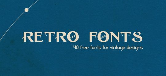 Some great font/design ideas for vintage & retro signs & labels http://bluefaqs.com/2010/05/40-free-retro-and-vintage-fonts/