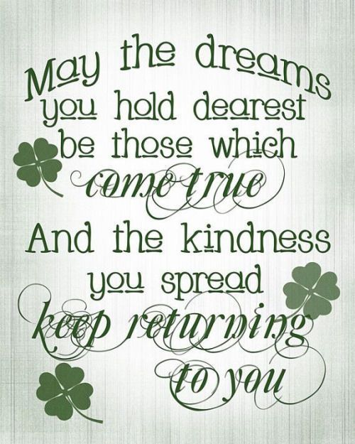 Dreams and Kindness St. Patrick day quotes.:
