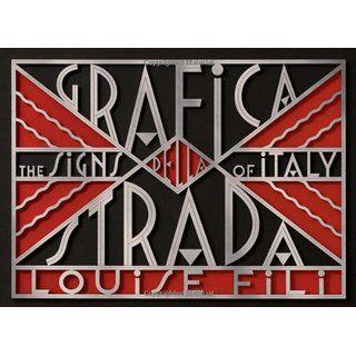 Grafica Della Strada: The Signs of Italy