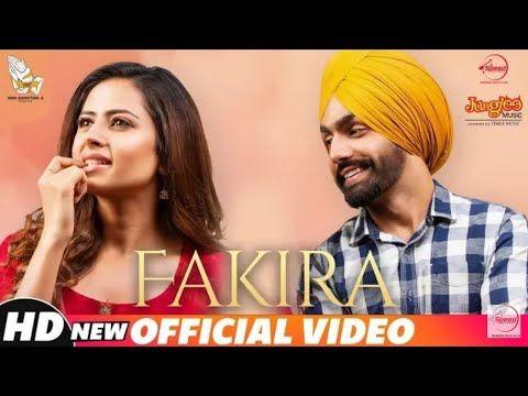 Fakira Gurnam Bhullar Full Video Ammy Virk Sargun Mehta Qismat Movie Youtube Album Songs Songs Old Song Lyrics