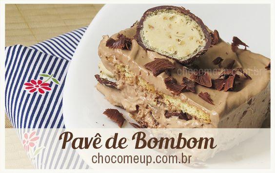 Receita de Pavê de Bombom - chocomeup.com.br