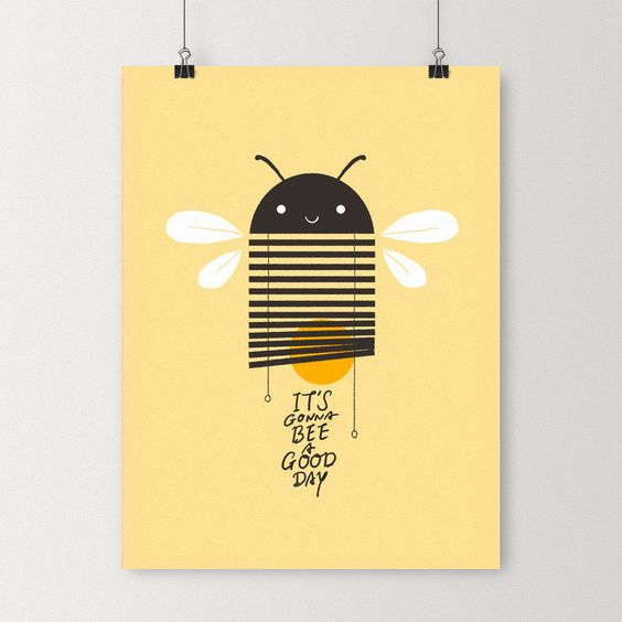It's gonna bee a good day - Art print http://www.ilovedoodle.com: