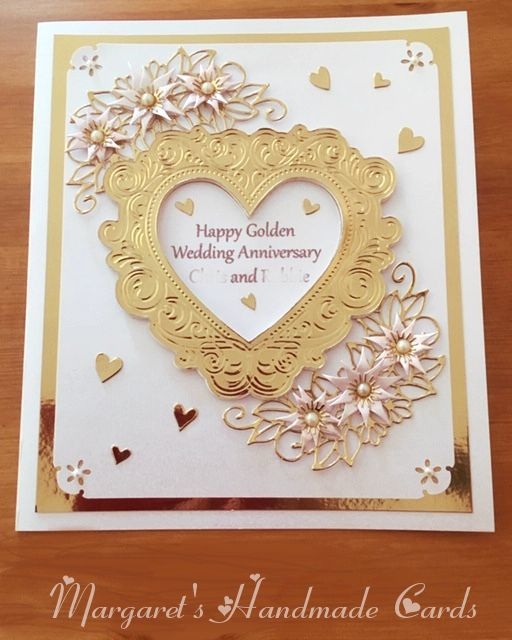 A Golden Wedding Anniversary Card I Made For My Sister And Her Husband Golden Wedding Anniversary Card Wedding Anniversary Cards Golden Wedding Anniversary