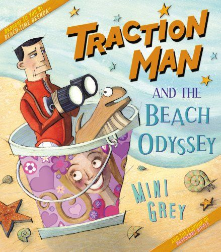 Traction Man & The Beach Odyssey by Mini Grey - reviewed by Gina Ruiz