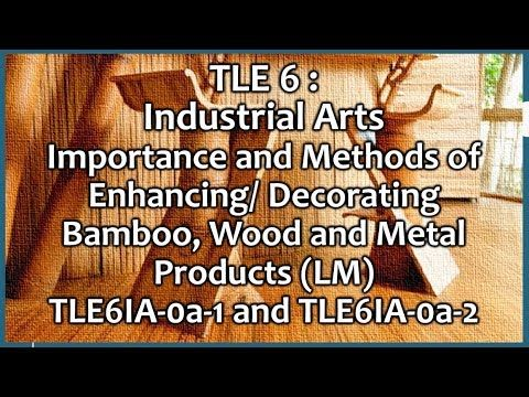 Tle 6 I A Importance And Methods Of Enhancing Bamboo Wood And