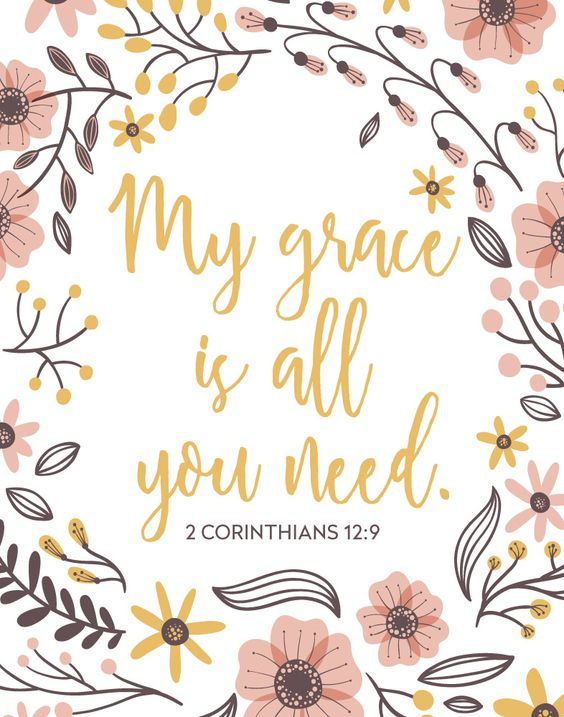 My grace is all you need â 2 Corinthians 12:9 | Seeds of Faith #scripture #corinthians #inspiringquote