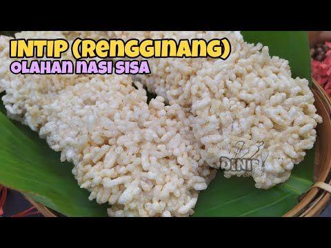 Intip Rengginang Nasi Sisa Youtube Resep Makanan Resep Masakan Indonesia Makanan