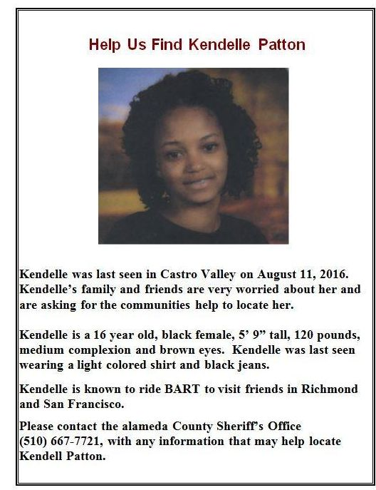 CASTRO VALLEY (CBS SF) — The Alameda County Sheriff's Office is asking for help to locate a 16-year-old girl who vanished after she was last seen in Castro Valley more than a week ago.  Kendelle Patton was last seen on Aug. 11 and her current whereabouts are unknown, according to sheriff's officials.  She is known to ride BART to visit friends in Richmond and San Francisco, sheriff's officials said. #missingpersons