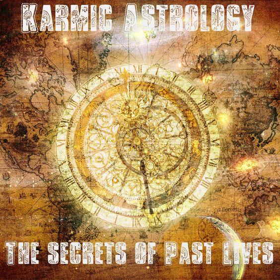 Karmic Astrology Past Lives